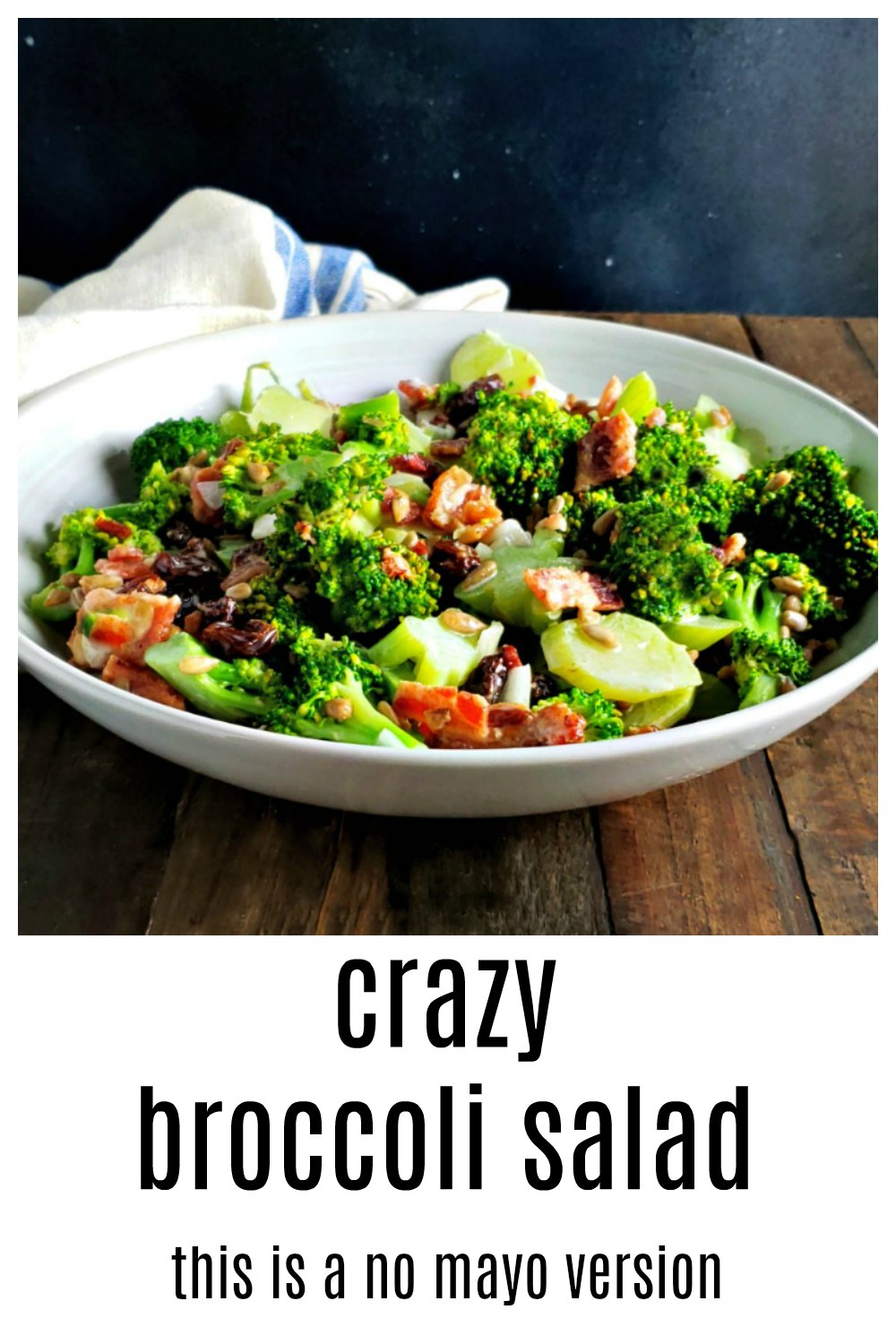 Crazy Broccoli Salad - Light, No Mayo Version. Everything the Classic original has but with a fun, tangy dressing and NO MAYO! #BroccoliSalad #CrazyBroccoliSalad #WackyBroccoliSalad #BroccoliRaisinSunflowerSalad #BroccoliRaisinCashewSalad