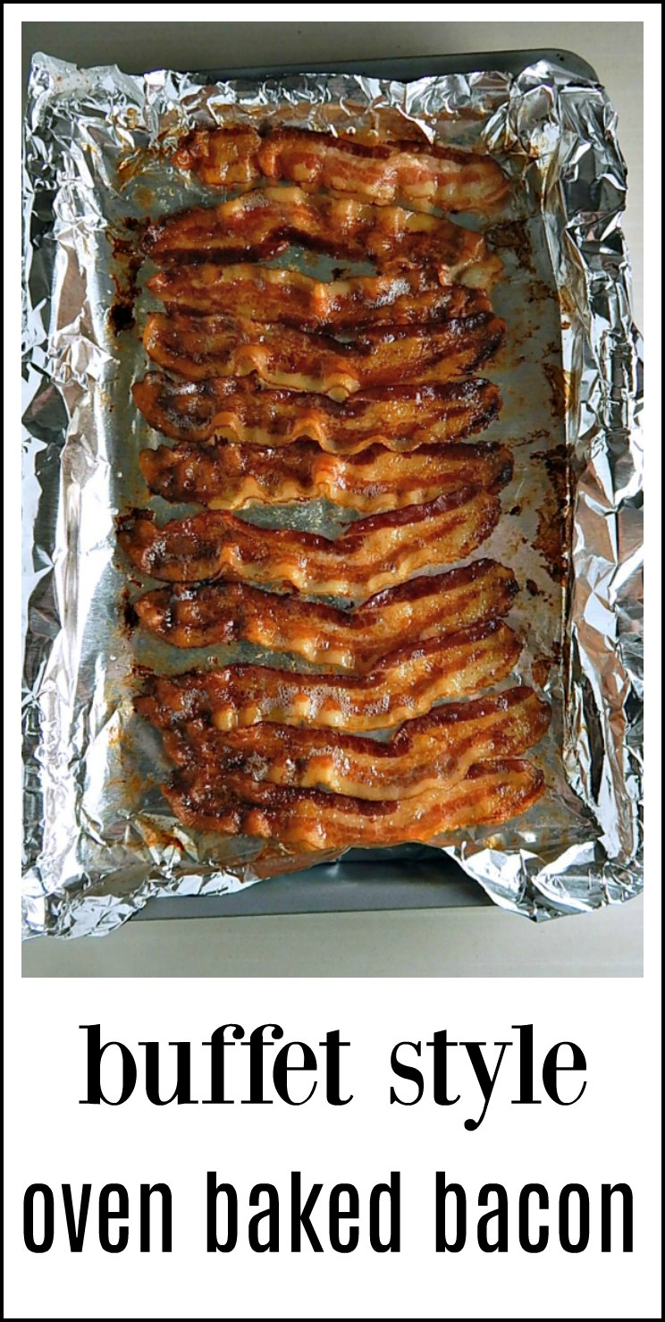 Buffet Style Oven Baked Bacon cooks perfectly every time with no fuss, spatters or standing at the stove! Foolproof & mess free. #OvenBakedBacon #BuffetBacon #BuffetStyleOvenBakedBacon
