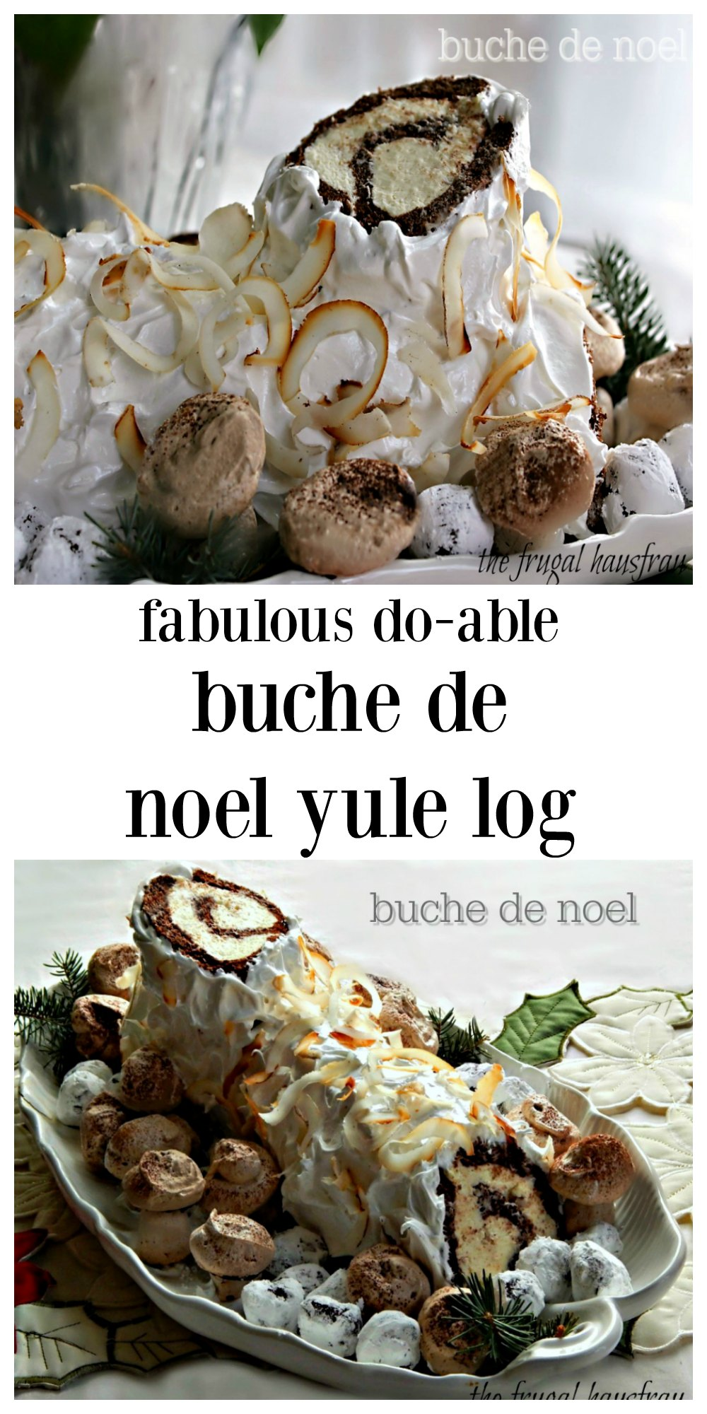 Buche de Noel Yule Log is truly a masterpiece with the dark chocolate cake, white chocolate mousse, and billowy sparkly snow frosting, but easy enough with the right recipe! Not to mention truffles and meringue mushrooms! I'm breaking it down so it's do-able & you're gonna be a hero this year! #BucheDeNoel #YuleLog #BirchDeNoel #MarthaStewartBucheDeNoel