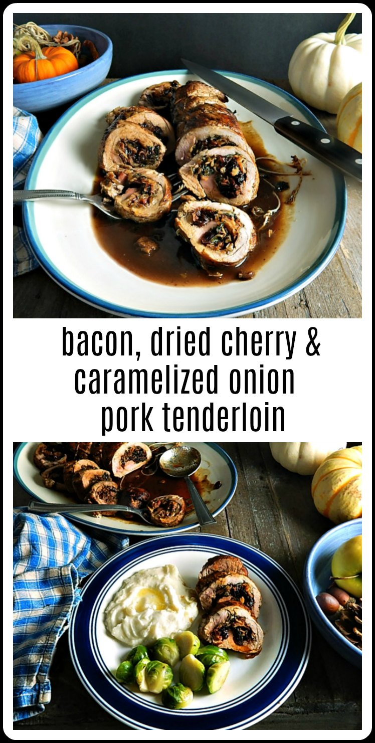 Bacon, Dried Cherry & Caramelized Onion Stuffed Pork Tenderloin has got to be the perfect special occasion recipe for fall or winter! This pork tenderloin   just jumps with flavor!  #StuffedTenderloin #BaconDriedCherryCaramelizedOnionStuffedTenderloin