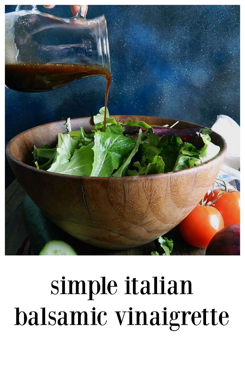 Simple Italian Balsamic Vinaigrette is a classic! Just a decent Balsamic and olive oil, a touch of honey and a few shavings of shallot or onion. It's pure, and literally takes two shakes to make it!! #BalsamicVinaigrette #HomemadeBalsamicDressing #ClassicBalsamicDressing #HomemadeSaladDressing