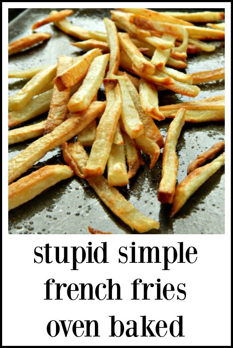 Stupid Simple French Fries