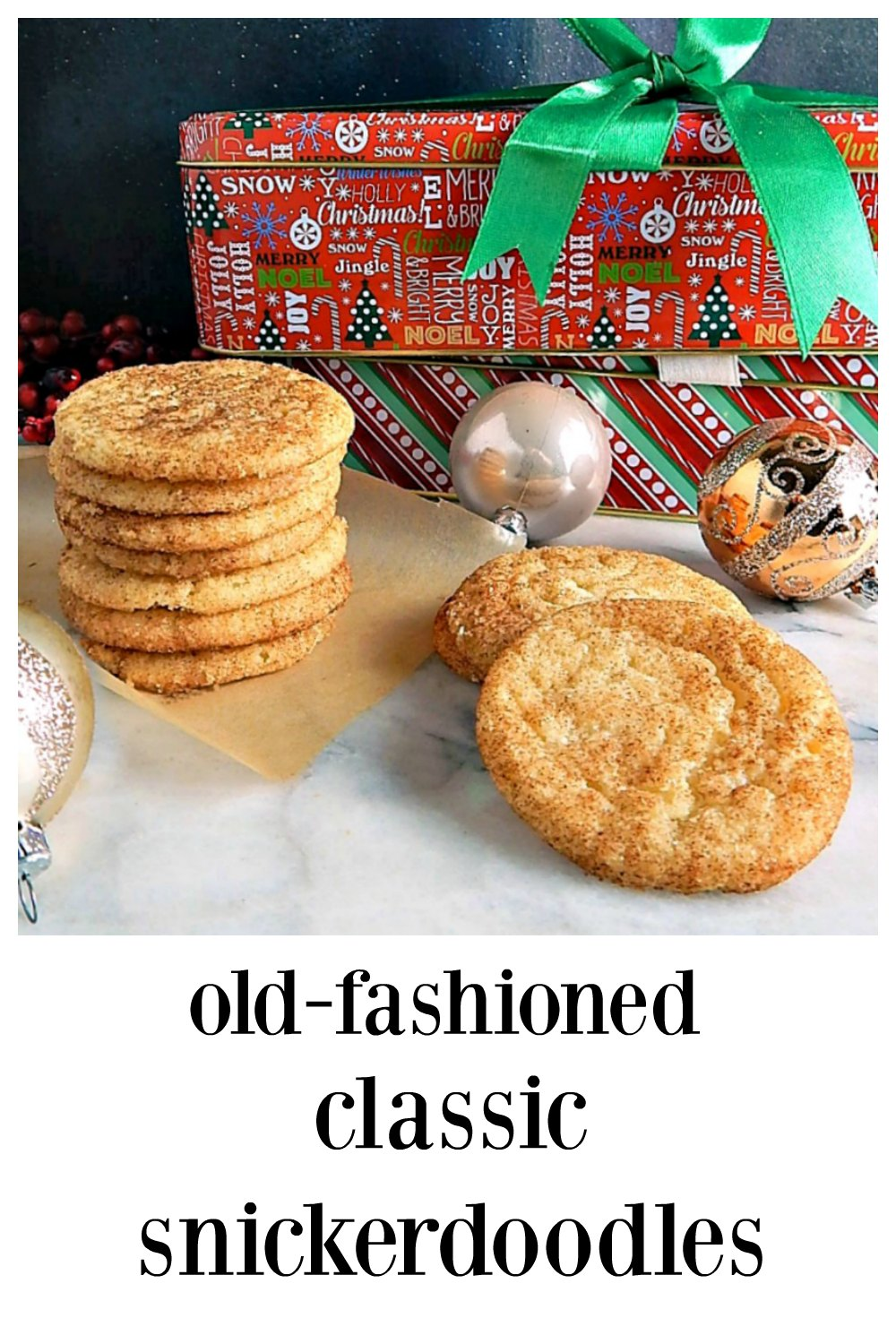 These are the old-fashioned Classic Snickerdoodles; there may be bigger or fancier Snickerdoodles, but there's none better than the classic! #Snickerdoodles #OldFashionedSnickerdoodles #ClassicSnickerdoodles