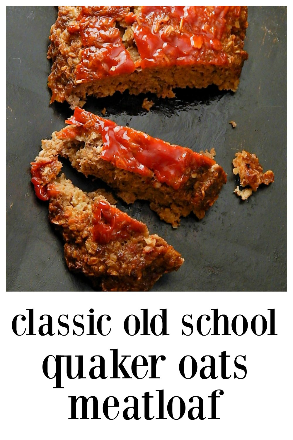 Classic Quaker Oats Meatloaf - This is the recipe, the one you grew up on that's been around since the '60s...eating this meatloaf is like coming home and it's so easy to make a child make it! And I did, lol!! Make Free form for extra crunchy outside or in a loaf pan. #QuakerOatsMeatloaf #Meatloaf
