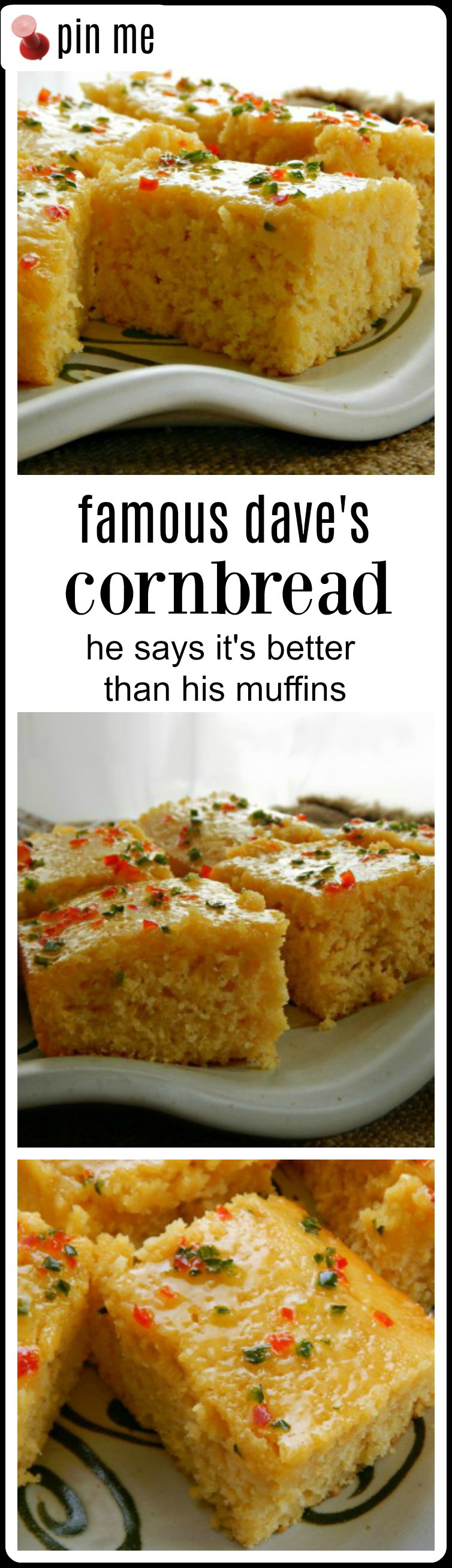 If you want an incredible, moist, fluffy cornbread, you've got to try Famous Dave Anderson's recipe for his Famous Dave's Cornbread. He claims it's even better than his corn muffins I agree! Use the Jalapeno Honey Glaze or serve with Honey Butter. #FamousDavesCornbread #FamousDavesMuffins