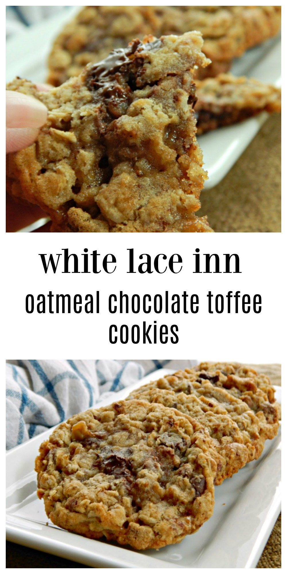 White Lace Inn Oatmeal Chocolate Toffee Cookies are fab! So full of chocolate chips & toffee bits and melt in your mouth ooey-gooeyness! #OatmealCookies #ChocolateChipToffeeOatmealCookies #ChocolateChipOatmealCookies #ChristmasCookies