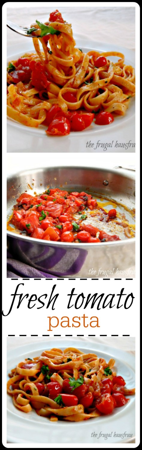 Fresh Tomato Pasta - super easy, super fast, super fresh.