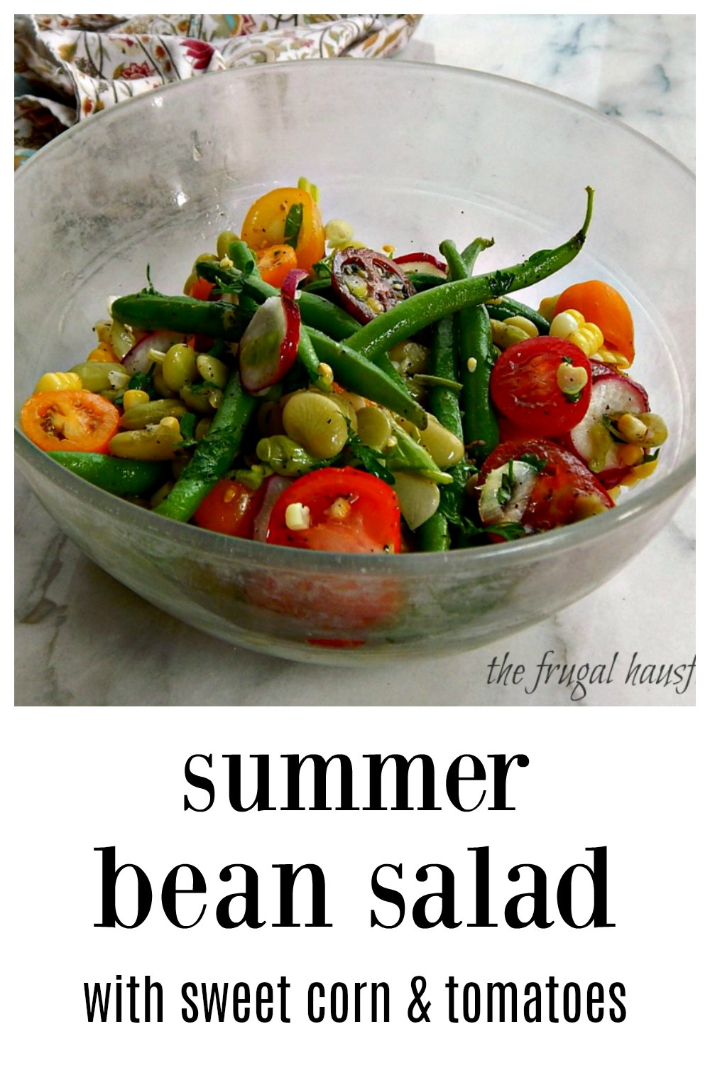 Summer Bean Salad with Corn & Tomatoes