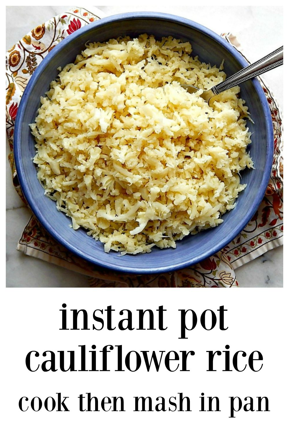 The Perfect & Easiest One Pot Instant Pot Mash in the pan Cauliflower Rice. No food processor needed! Minutes to make! #InstantPotCauliflowerRice #InstantPotEasyCauliflowerRice