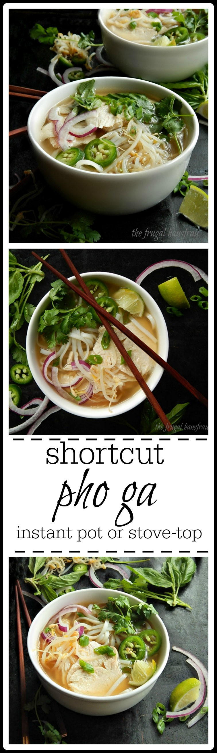 Pho Ga Quick & easy - shortcut from your Thanksgiving leftovers or make with leftover or poached chicken. You'll never guess this isn't a from scratch recipe!  Great flavor. #PhoGa #PhoGaTay #ShortcutPhoGa #VietnameseChickenSoup #SoupFromLeftoverTurkey