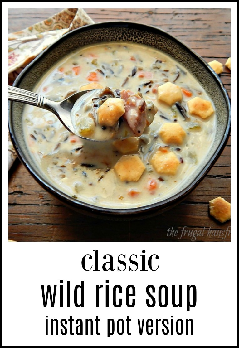 """Classic Wild Rice Soup in the Instant Pot, from up """"Nord"""" to your home, wherever you are! This is THE wild rice soup to make. No """"cream of"""" soup, just good scratch cooking. Enjoy! #Instant Pot Wild Rice Soup #Wild Rice Soup #Classic Wild Rice Soup"""
