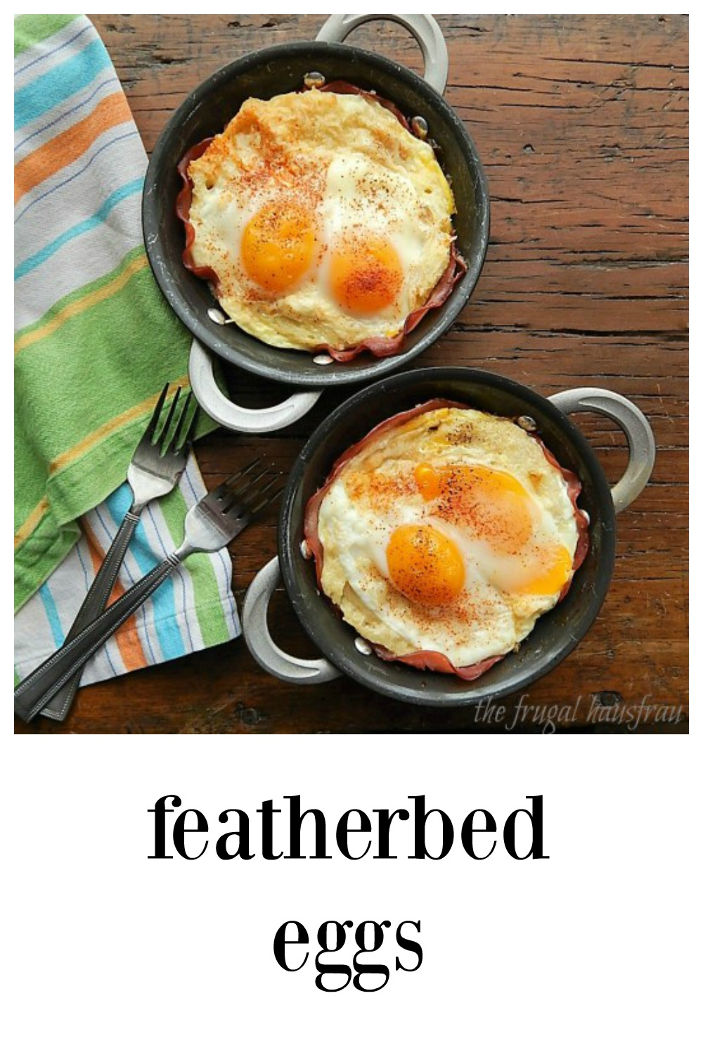 Eggs nestled over a savory, custard soaked bread layered over ham that bakes up with crispy edges. Insanely good and so simple to make single or casserole. #FeatherbedEggs #SavoryFrenchToastEggs #BakedEggs #Brunchdish
