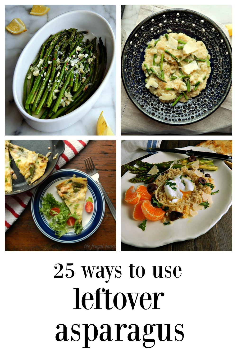 Leftover Asparagus and 25 ways to use it - plus a few ideas for the stems! No stupid slideshows, just a lot of great ideas! #LeftoverAsparagus #AsparagusRecipes #AsparagusLeftovers #WhatToDoWithLeftoverAsparagus #HowToUseAsparagusStems