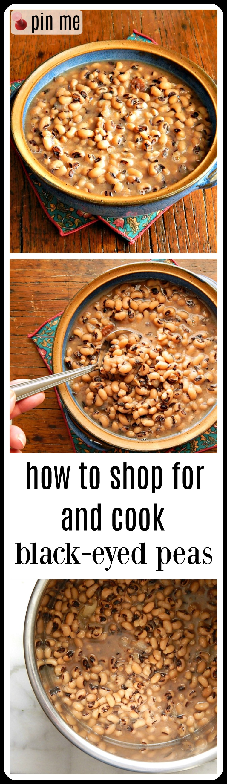 Black-Eyed Peas: What you need to know about cooking stove-top, instant pot or slow cooker