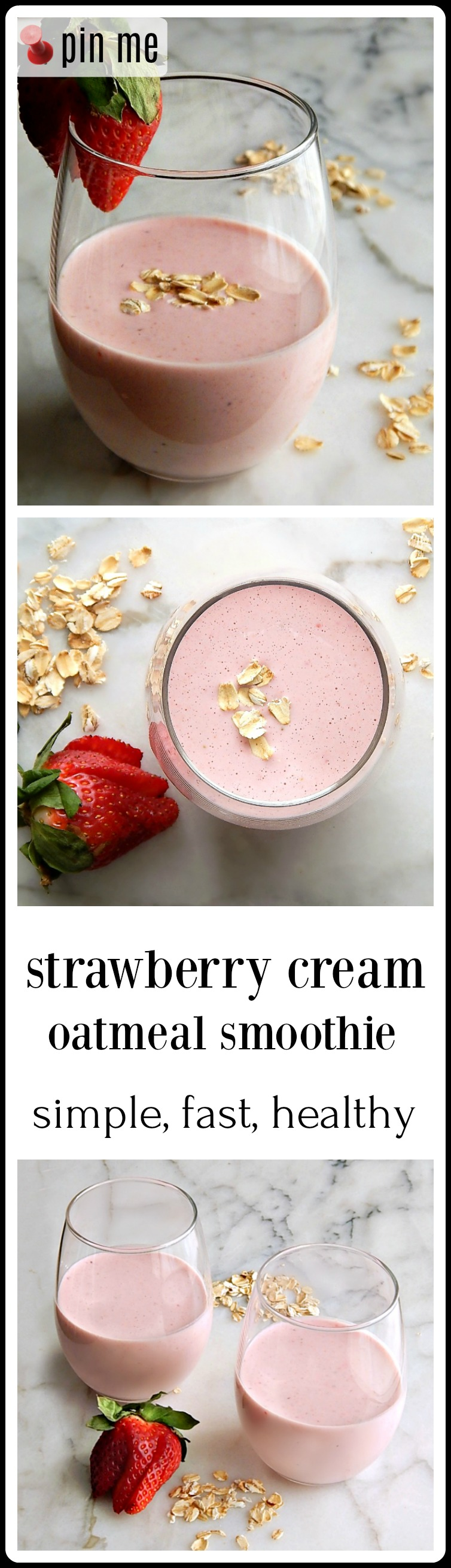 Strawberry Cream Oatmeal Smoothie: super simple, full of healthy, natural ingredients and is ready in a shake! And you don't need any frozen ingredients! Bonus.