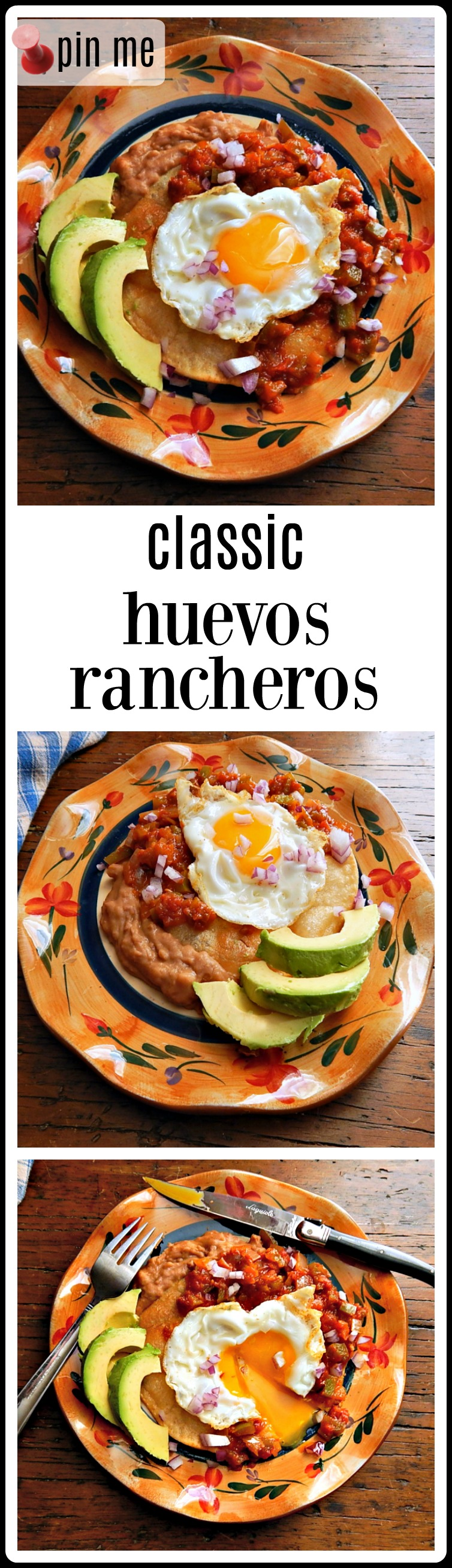 Classic Huevos Rancheros: a sunnyside up egg nestled in Ranchero Sauce served atop a crispy tortilla slathered with refried beans. There are layers of flavor and textures to keep your mouth happy, happy, happy! #HuevosRancheros #CincodeMayoRecipe