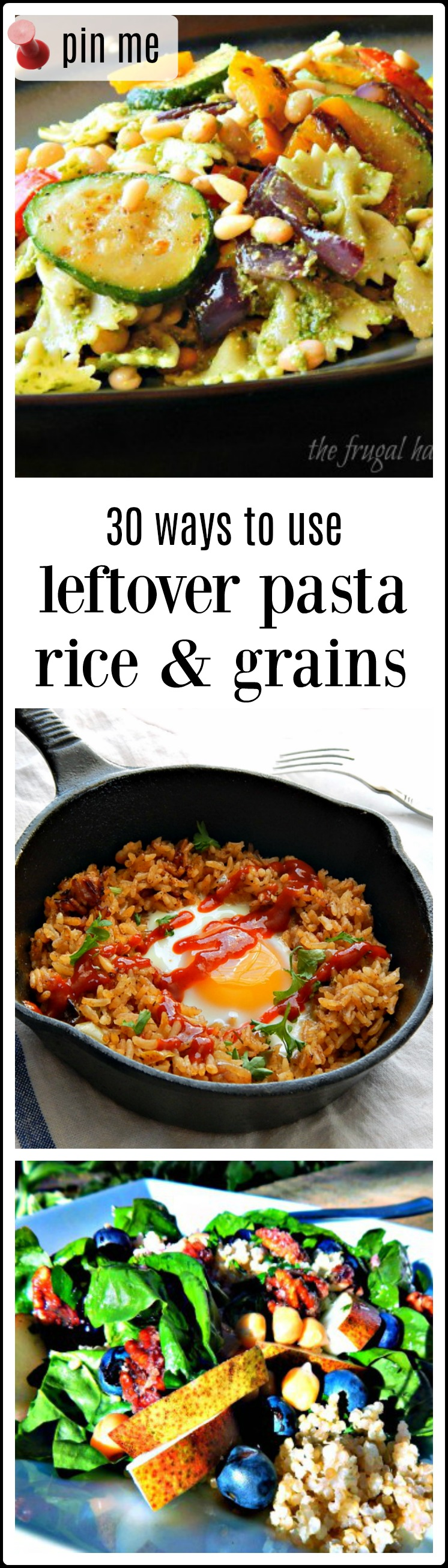 30 ways to use leftover pasta, rice and grains - you'll find some inspiration here! Don't let a bit of this or that languish in the fridge! #leftover pasta #leftover Rice #leftover grains #leftovers