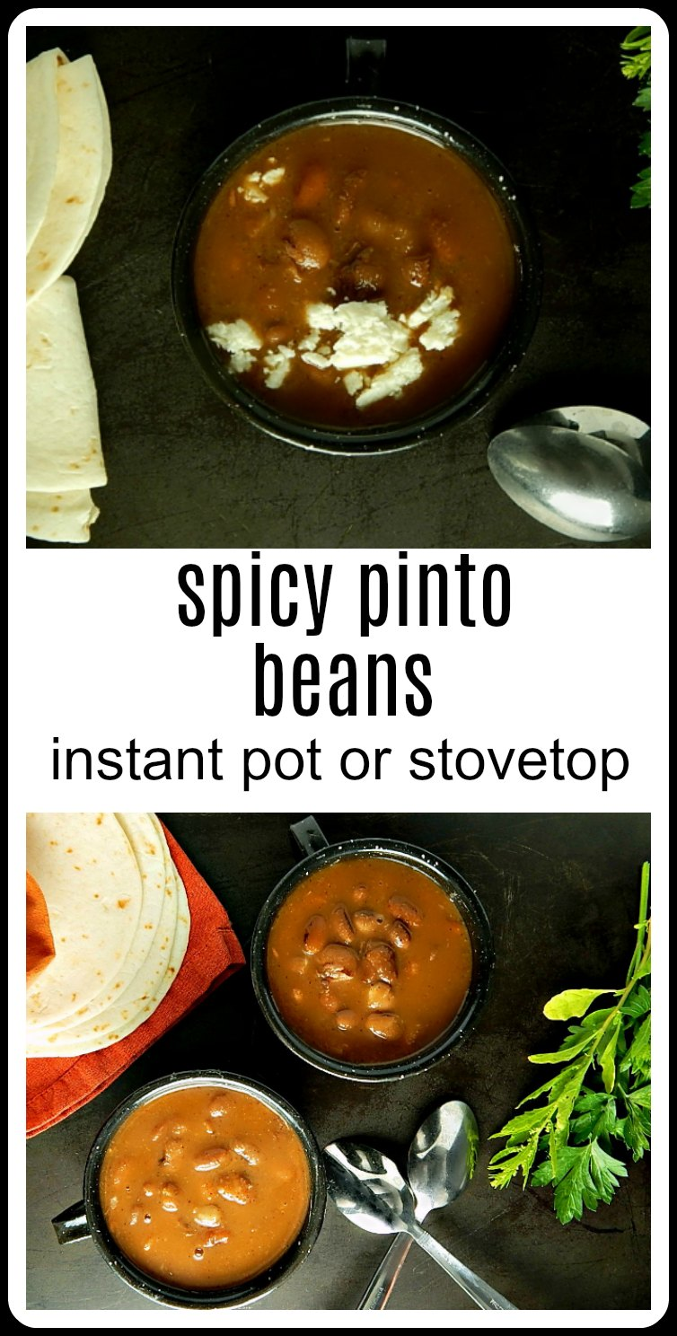 Whether you make the Instant Pot or Traditional version, Spicy Pinto Beans Instant Pot or Stovetop is the perfect side for anything Mexican or Southwestern. #InstantPotPintos #SpicyInstantPotPintos #SpicyPintoBeans
