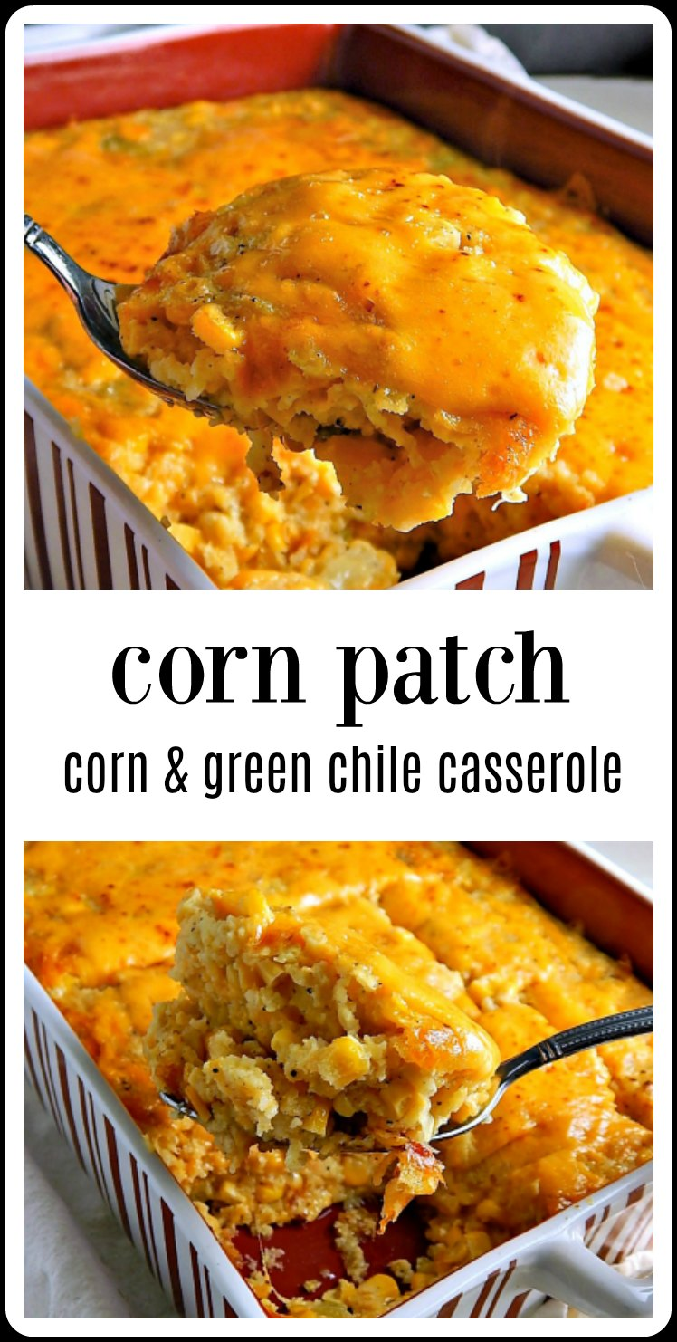 Corn Patch Corn Casserole is like a corn pudding - but better & with green chiles. Perfect as a bbq side or to tote to a potluck. Easy, too! #CornCasserole #CornPatch #CornPudding #CornCasseroleGreenChile