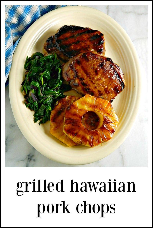 pin Grilled Hawaiian Pork Chops