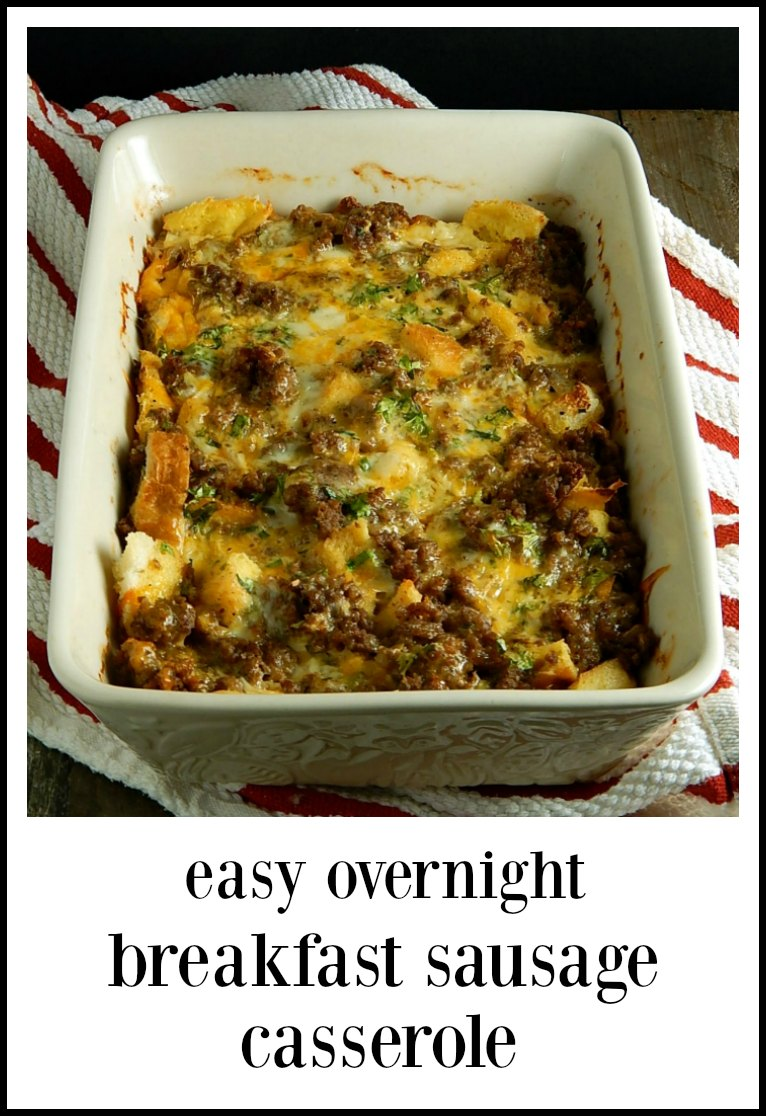 You are gonna love love love this super easy Overnight Breakfast Sausage Casserole; it's going to be delish & it's going to simplify your life! #BreakfastCasserole #OvernightBreakfastCasserole #OvernightBreakfastSausageCasserole #BreakfastSausageStrata
