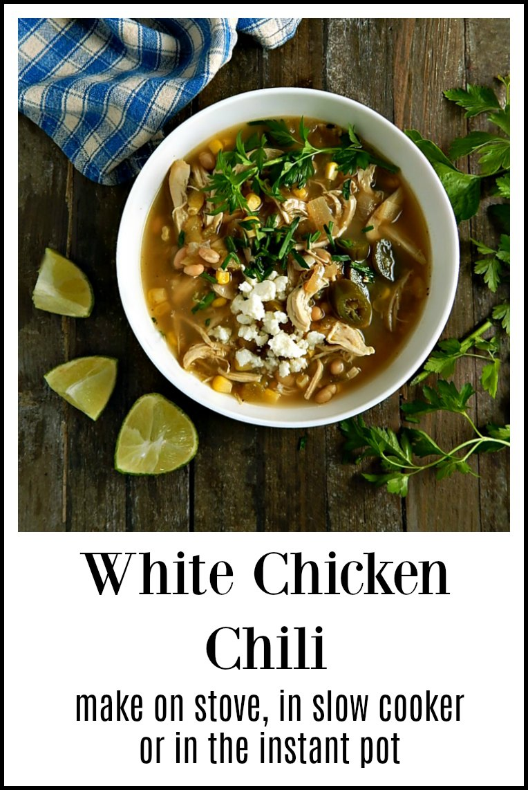 White Chicken Chili Slow Cooker - Instant Pot - Stovetop, fresh, bright & mildly spicy is a big pay off for a minimum of effort. #WhiteChickenChili #InstantPotWhiteChickenChili #SlowCookerWhiteChickenChili #EasyWhiteChickenChili