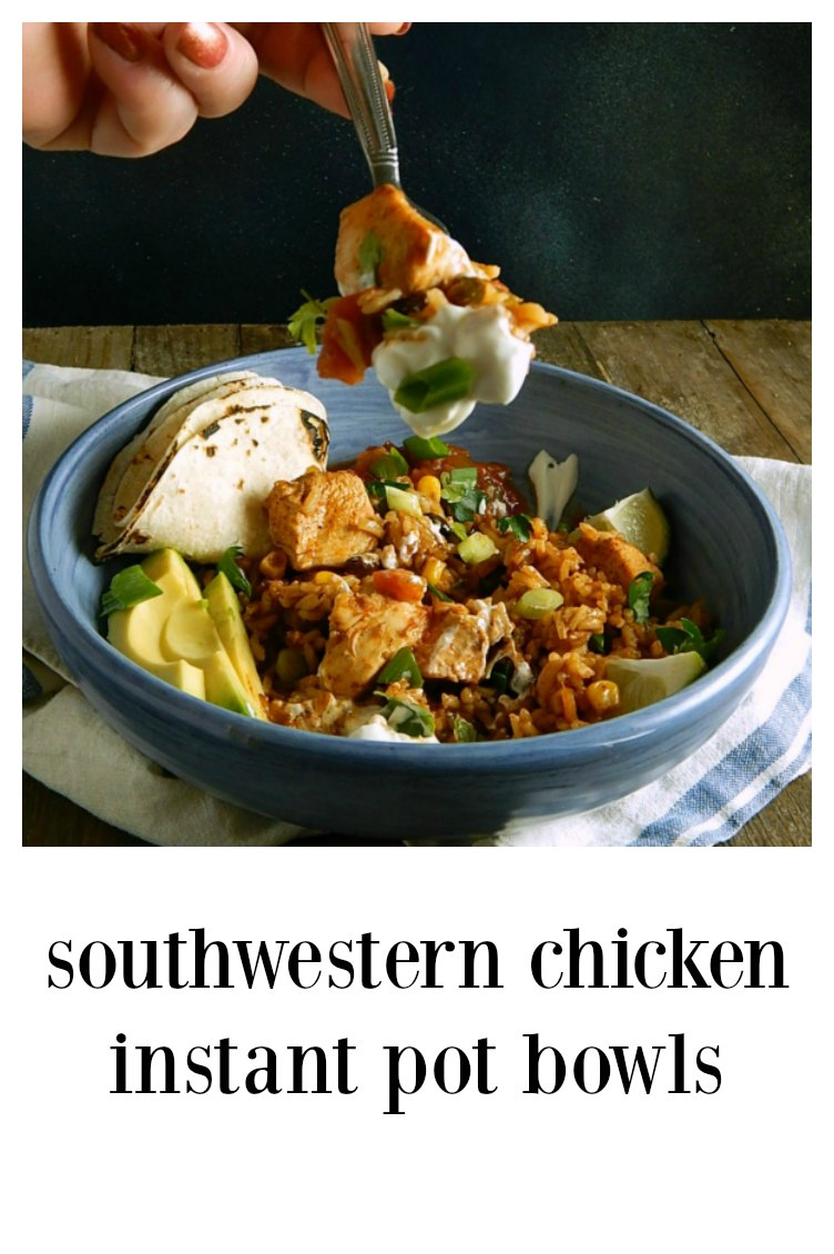 Southwestern Chicken Instant Pot Bowls are not only healthy & delish, but they are also a no effort meal made in minutes in your Instant Pot. #InstantPotBurritoBowls #SouthwesternChickenInstantPotBowls