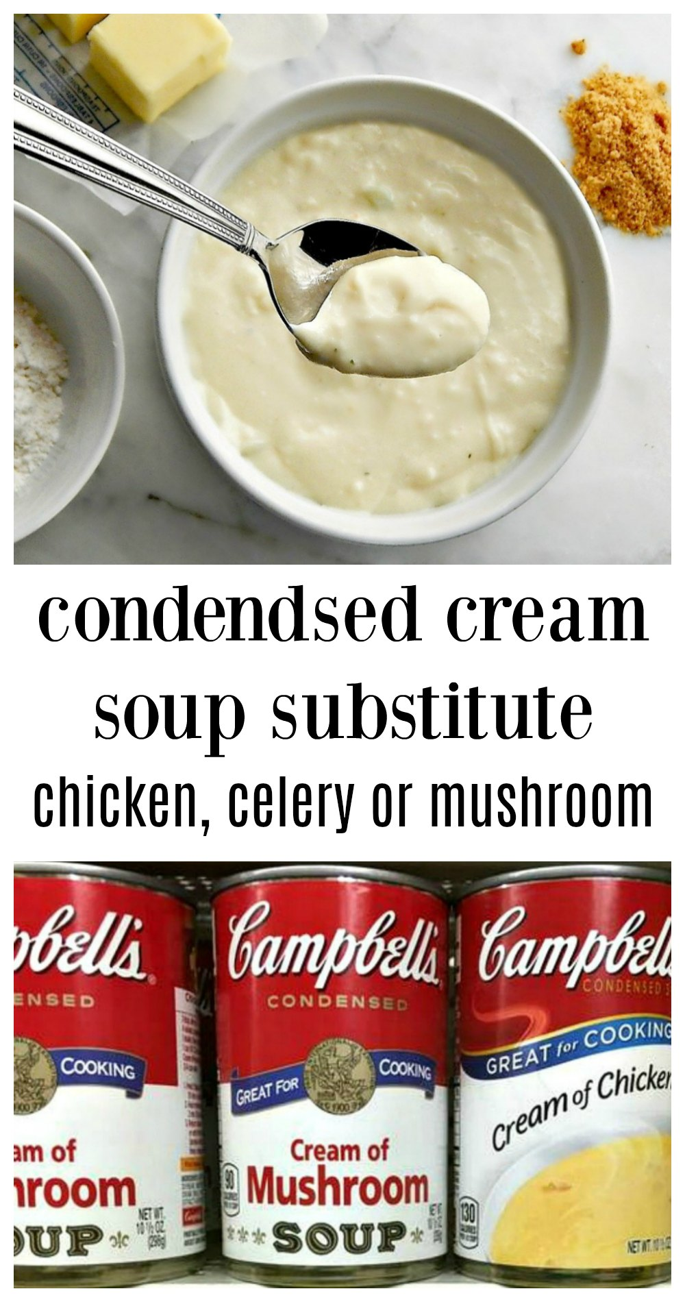 Cream of Anything Soup - Homemade Substitute for canned Condensed Cream of Mushroom, Cream of Celery and Cream of Chicken Soups, Minutes to make. #CreamSoupSubstitute #HomemadeCreamMushroomSoup #HomemadeCreamCelerySoup #HomemadeCreamChickenSoup