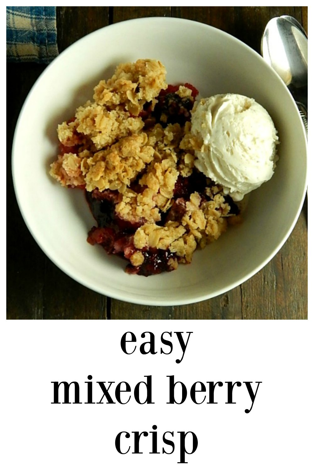 This easy, simple Mixed Berry Crisp lets the berries shine! The oatmeal streusel is crispy and crunchy and almost like granola. You'll go nuts over this! Use any berries you like. #EasyBerryCrisp #FruitCrisp #MixedBerryCrisp