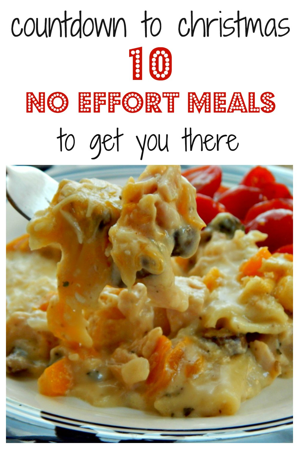 10 No Effort Meals to Get You to the Holidays, when you're just too busy doing everything else to hardly think about dinner! All fast, using mostly pantry ingredients, most kid friendly (that SO depends on your kids!) All tried and true and delish!! #10EasyMeals, #10KidFriendlyMeals #NoEffortMeals