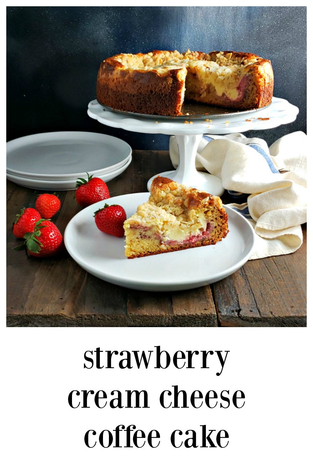 Strawberry Cream Cheese Coffee Cake -Layer upon layer of delish. Coffee Cake with a strawberry layer peeping under cheesecake & topped with streusel. #CoffeeCake #StrawberryCreamCheeseCoffeCake #MothersDay #Brunch #StrawberryRecipe #SpringBrunchRecipe #StrawberryCoffeeCake