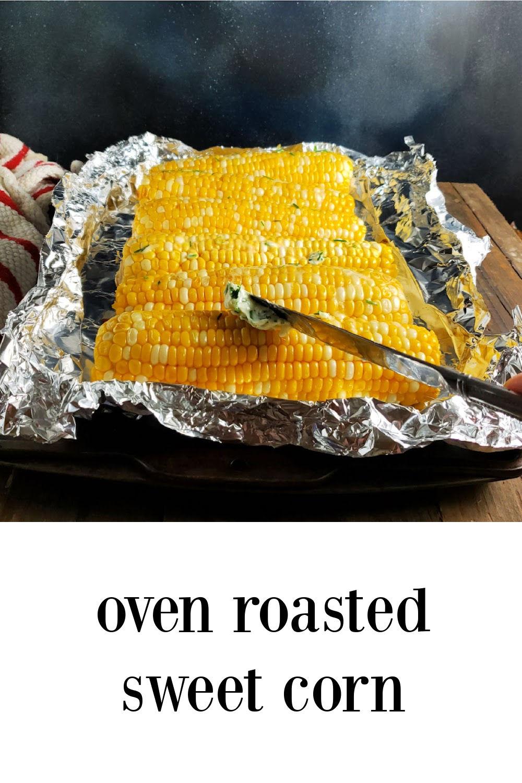 pin Oven Roasted Sweet Corn