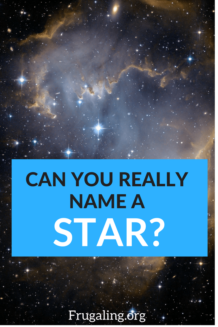 Can You Really Name A Star?