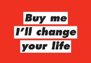 Buy Me. I'll Change Your Life. Art Graphic.