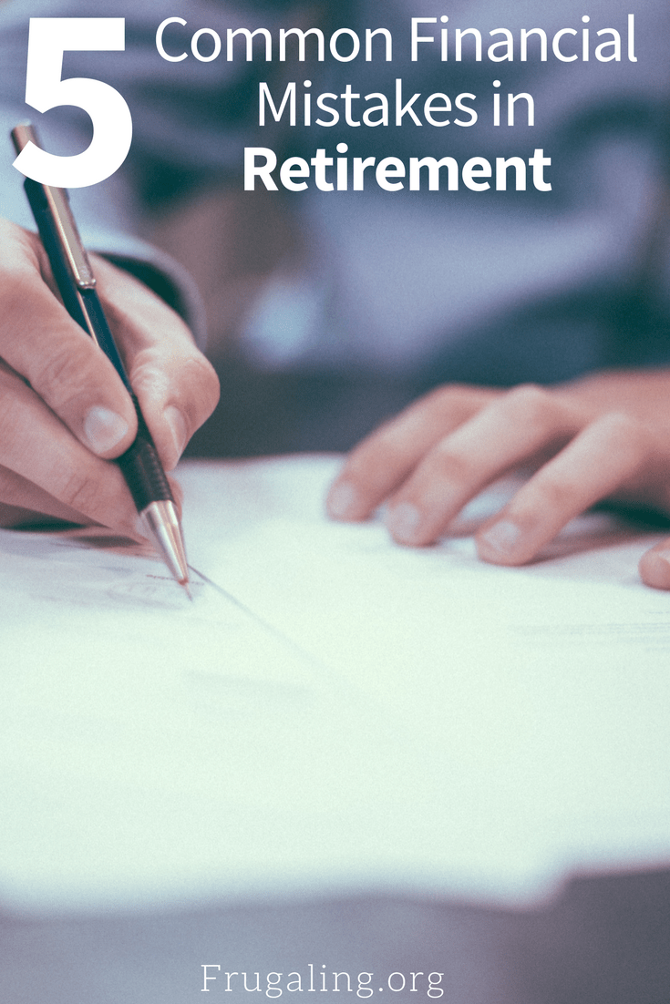 5 Common Financial Mistakes in Retirement