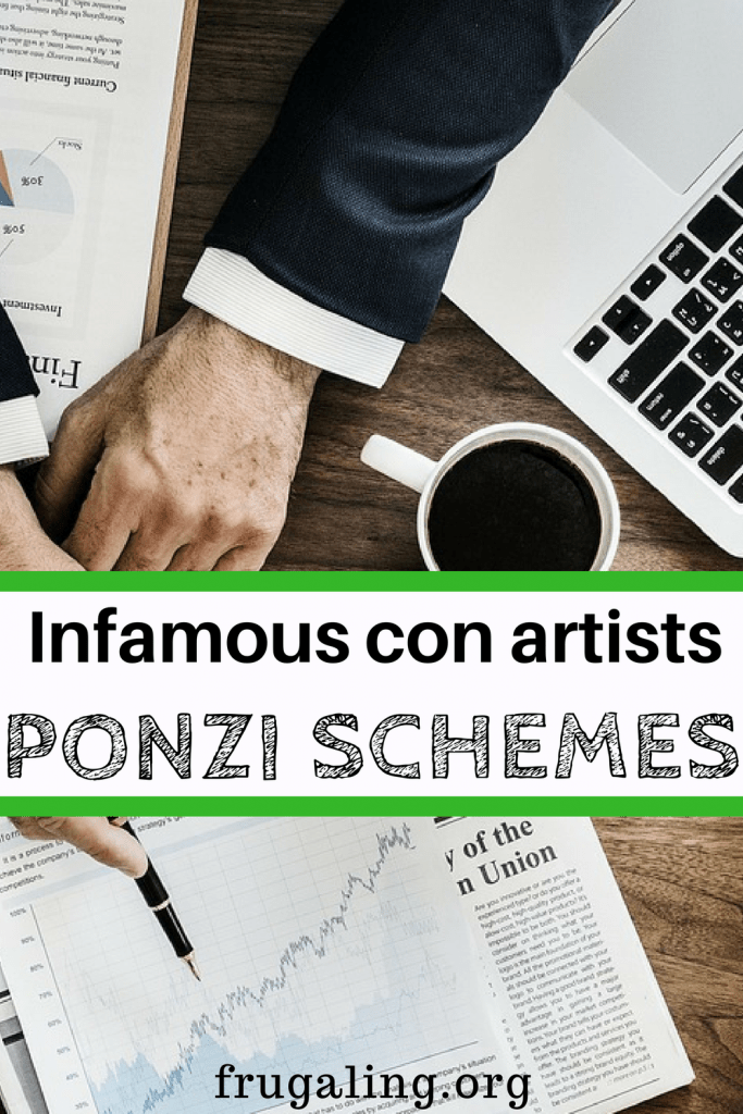 Infamous con artists Ponzi schemes