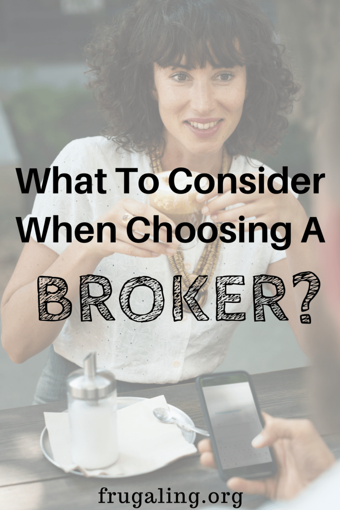 What To Consider When Choosing A Broker