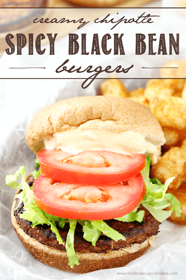 Spicy Chipotle Black Bean Burgers by Love Bakes Good Cakes