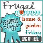 Friday Home Garden DIY Linky 50