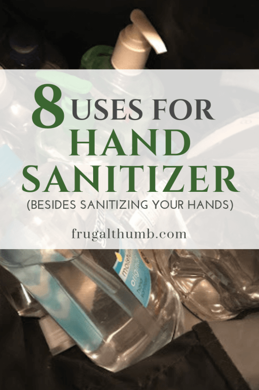 Uses for Hand Sanitizer (besides sanitizing your hands) - By Frugal Thumb