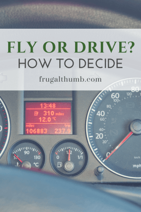 Fly or Drive - How to Decide