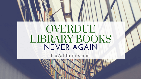 Never pay a late fee for overdue library books again