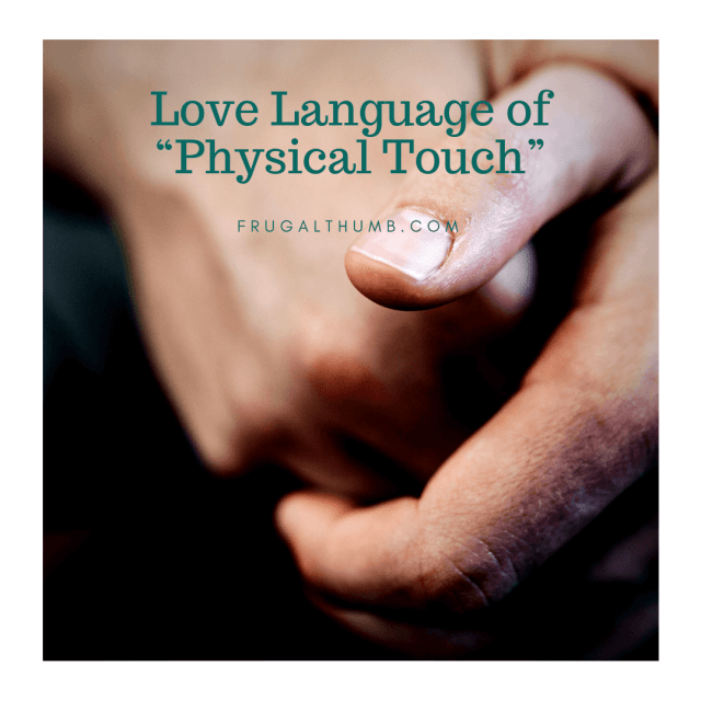 Physical Touch Love Language Ideas