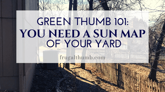 You need a sun map of your yard