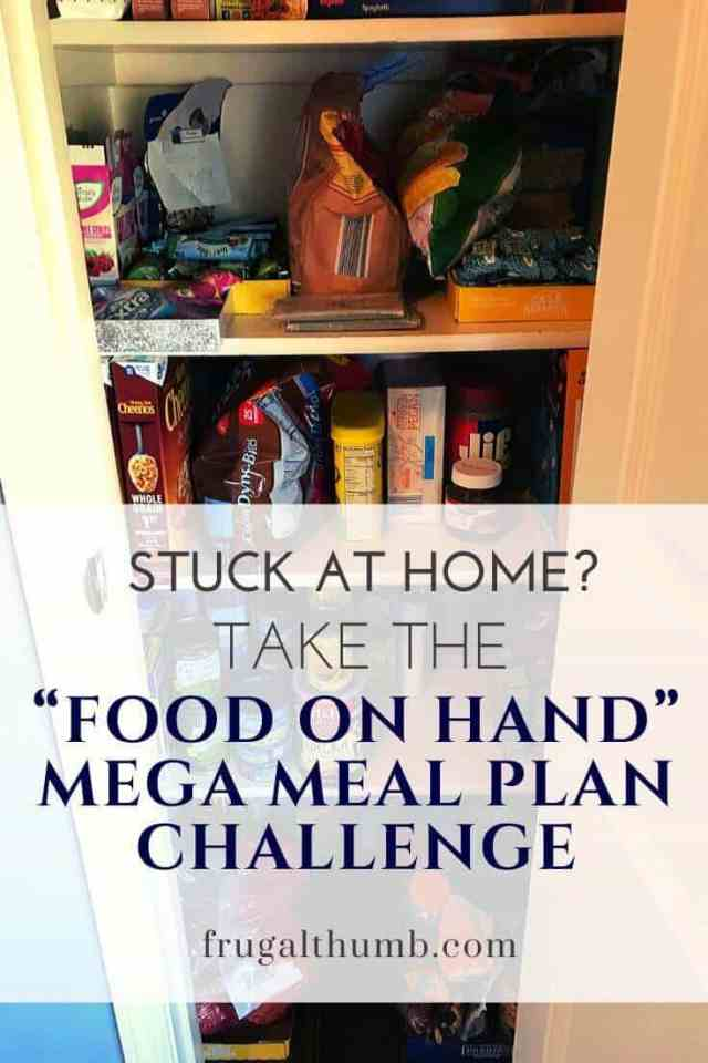 take the food on hand mega meal plan challenge