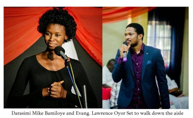 Darasimi Mike Bamiloye getting married to Lawrence Oyor