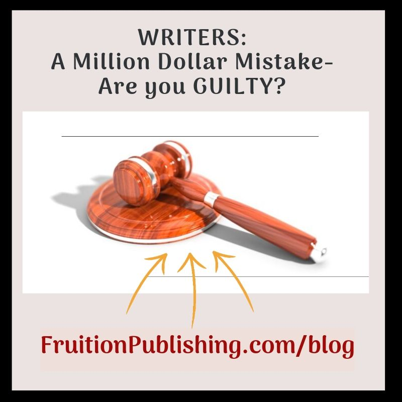 A multi-million dollar mistake made by authors (it's common)