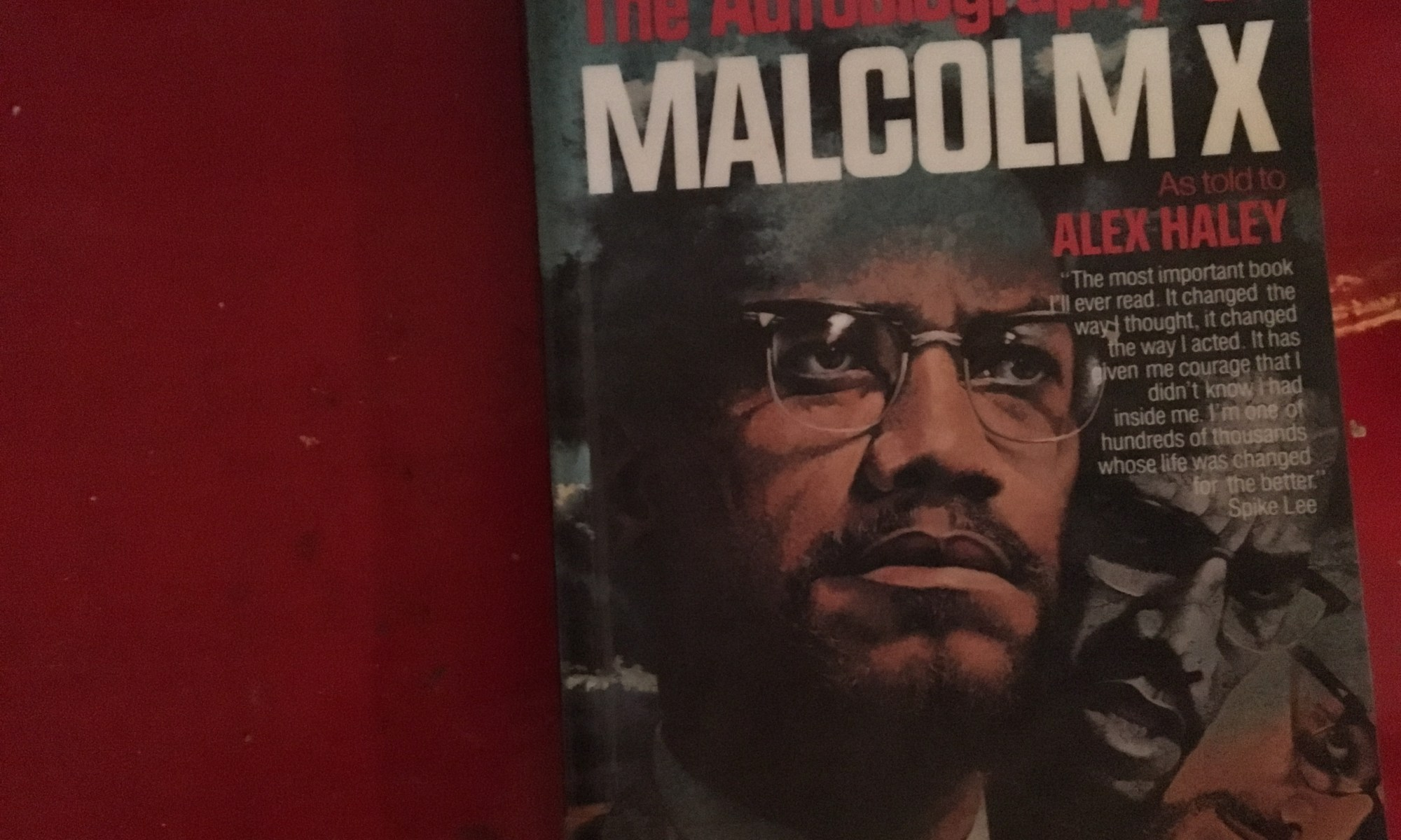 Noted: Autobiography of Malcolm X