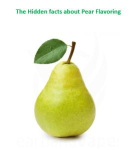 The Hidden facts about Pear Flavoring