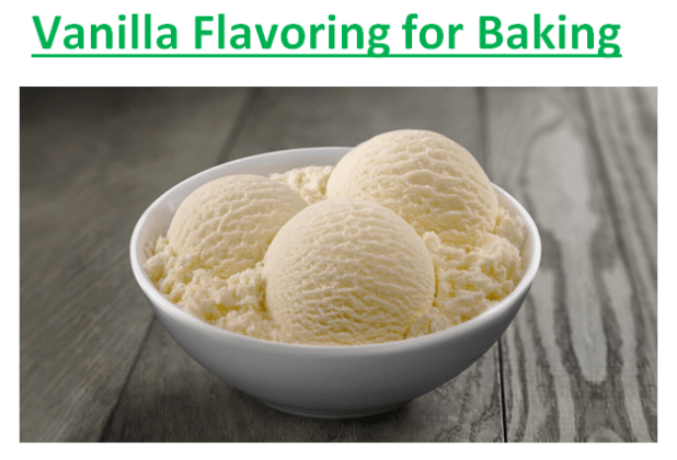 Vanilla Flavoring for Baking